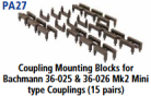 Parkside Models PA27 - Coupling Mounting Blocks - to suit Bachmann 36-025 & 36-026 Mk2 Mini Type Couplings (15 pairs)