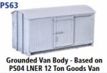 Parkside Models 7mm - Grounded Van Body - based on PS04 LNER 12 ton Goods Van (PS63)