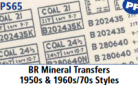 Parkside Models 7mm - BR Mineral Transfers 1950s & 1960s/70s Styles