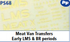 Parkside Models 7mm - Meat Van Transfers Early LMS & BR Periods